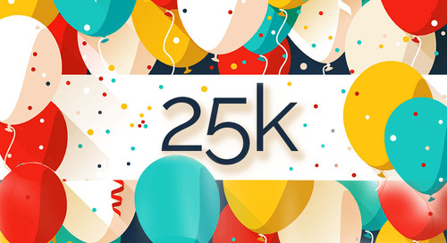 Reflections Upon Reaching a 25K Milestone