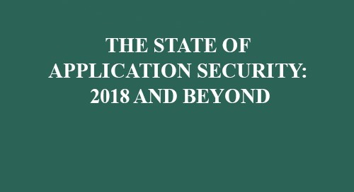 The State Of Application Security 2018 and Beyond
