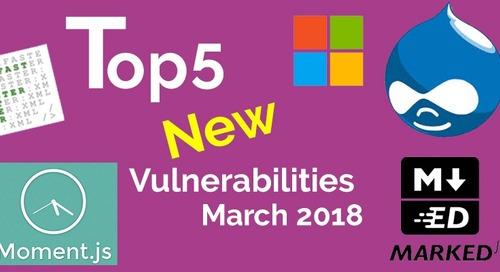 Top 5 New Open Source Vulnerabilities in March 2018