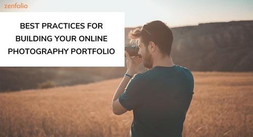 Best Practices for Building Your Online Photography Portfolio